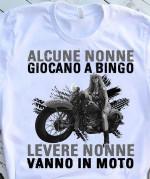 Alcune Nonne Giocano A Bingo Levere Nonne Vanno In Moto For Biker T Shirt Hoodie Sweater