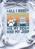 All I Need Is My Dog And My Jeep Dog Paw Hoodie