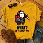 Among Us Imposter Mashup Jason Voorhees What It Wasn T Me T Shirt Hoodie Sweater