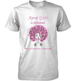 April Girls Are Like Diamonds Resilient Strong And Beautiful T Shirt Hoodie Sweater