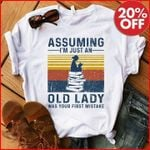 Assuming Im Just An Old Lady Was Your First Mistake Book Lovers Retro