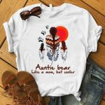 Auntie Bear Like A Mom But Cooler Tshirt
