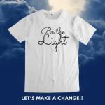 Be The Light Tshirt Tshirt Hoodie Sweater