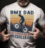 BMX Dad Like Regular Dad But Cooler Retro Father S Day Gift