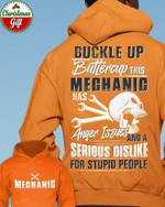 Buckle Up Buttercup This Mechanic Has Anger Issues And Serious Dislike For Stupid People Hoodie