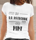 C Est Qui La Patronne C Est Mimi T Shirt Hoodie Sweater
