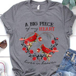 Cardinals A Big Piece Of My Heart Lives In Heaven Heartshape For Lovers T Shirt Hoodie Sweater