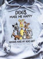 Cartoon Dogs Make Me Happy Humans Make My Head Hurt Hoodie Tshirt Hoodie Sweater