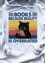 Cat Books Because Reality Is Overrater Reading Vintage T Shirt Hoodie Sweater