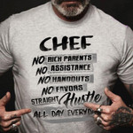 Chef No Rich Parents No Assistance No Handouts No Favors Straight Hustle All Day Everyday