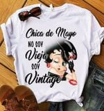 Chica De Mayo No Soy Vieja Soy Vintage - Copy
