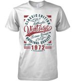 Classic Edition Authentic Vintage Original Quality Legend Since 1972 Exclusive T Shirt Hoodie Sweater
