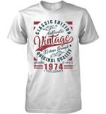 Classic Edition Authentic Vintage Original Quality Legend Since 1974 Exclusive T Shirt Hoodie Sweater