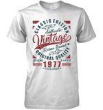 Classic Edition Authentic Vintage Original Quality Legend Since 1977 Exclusive T Shirt Hoodie Sweater