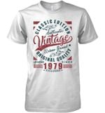 Classic Edition Authentic Vintage Original Quality Legend Since 1979 Exclusive T Shirt Hoodie Sweater