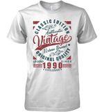 Classic Edition Authentic Vintage Original Quality Legend Since 1990 Exclusive T Shirt Hoodie Sweater
