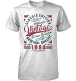 Classic Edition Authentic Vintage Original Quality Legend Since 1984 Exclusive T Shirt Hoodie Sweater