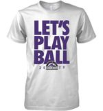 Colorado Rockies Let S Play Ball 2020 T Shirt Hoodie Sweater