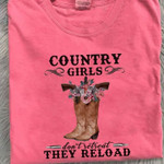 Country Girls Dont Retreat They Reload Cowgirl T Shirt Hoodie Sweater