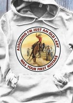 Cowgirl Assuming Im Just An Old Lady Was Your First Mistake T Shirt Hoodie Sweatshirt Sweater