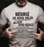 Desole Je Suis Deja Pris Par Une Fille Super Geniale Elle Est Nee En Octobre T Shirt Hoodie Sweater