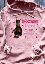 Doberman Kisses Fix Everything T Shirt Hoodie Sweater