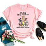 Dogs Make Me Happy Humans Make My Head Hurt T Shirt Hoodie 6 Sweater