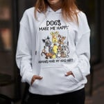 Dogs Make Me Happy Humans Make My Head Hurt T Shirt Hoodie 10 Sweater