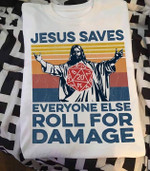 Dungeons And Dragons Jesus Saves Everyone Else Roll For Damage Funny For Gamer Vintage T Shirt Hoodie Sweater