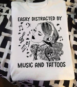 Easily Distracted By Music And Tattoos T Shirt Hoodie Sweater