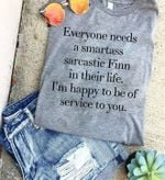 Everyone Needs A Smartass Sarcastic Finn In Their Life Im Happy To Be Of Service To You Funny T Shirt