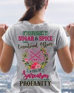 Forget Sugar And Spice This Correctional Officer Is Full Of Sarcasm And Profanity T Shirt Hoodie Sweater