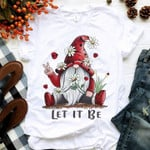 Gnomy Let It Be Daisy Flowers Shirt