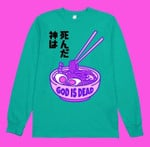 God Is Dead Ramen Japanese Style T Shirt Hoodie Sweatshirt Sweater