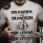 Grandpa And Grandson The Legend And Legacy T Shirt Hoodie Sweater