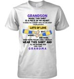 Grandson Inside This Shirt Is A Piece Of My Heart Wear This Shirt And I Ll Be Hugging You Love Your Grandma
