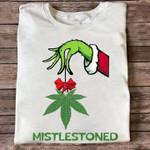 Grinch Weed Mistlestoned For Stoner Birthday Gift T Shirt