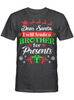 Dear Santa Will Trade Brother For Presents Hoodie