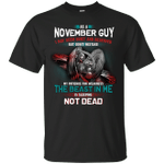 As A November Guy I May Seem Quiet And Reserved T-Shirt-Vivianstores