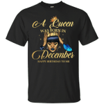 A Black Queen Was Born In December T-Shirt Happy Birthday To Me-Vivianstores