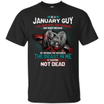 As A January Guy I May Seem Quiet And Reserved T-Shirt-Vivianstores