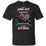 As A June Guy I May Seem Quiet And Reserved T-Shirt-Vivianstores