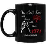 1971 Wedding Anniversary Custom Name Mug We Still Do Black Mug MT01-Vivianstores