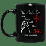 1986 Wedding Anniversary Custom Name Mug We Still Do Black Mug MT01-Vivianstores