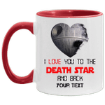 Valentine Custom Name Mug I Love You To The Death Star And Back MT01-Vivianstores