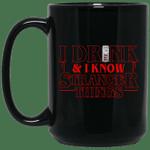 I Drink Steel Reserve And I Know Stranger Things Inspired Mug Gift For Beer Day PT06-Vivianstores
