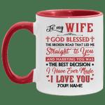 To My Wife Personalized Mug God Blessed The Broken Road Mug VA02-Vivianstores