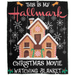 This Is My Hallmark Christmas Movie Watching Ginger House Blanket-Vivianstores