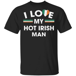 St. Patrick's Day T-shirt I Love My Hot Irish Man Valentine Tee MT01-Vivianstores
