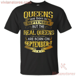 Real Queens Are Born On September 7th Gold T-Shirt-Vivianstores